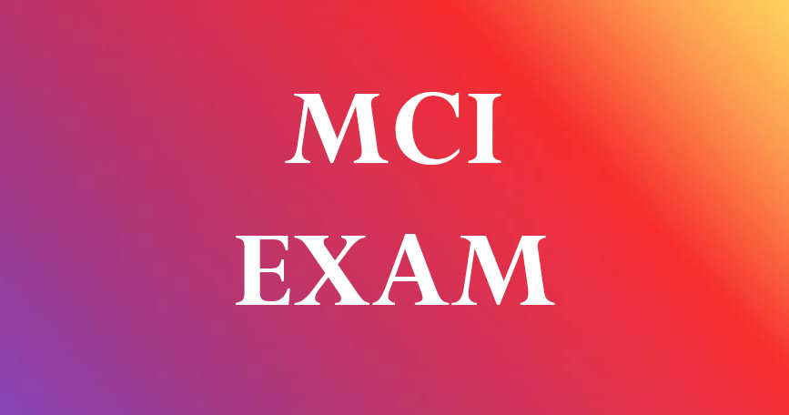 MCI Exam Pattern: How to Prepare for FMGE