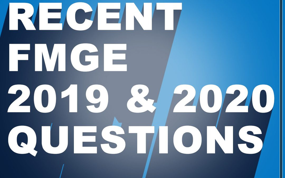FMGE: Previous Year Question Papers | 2019 & 2020